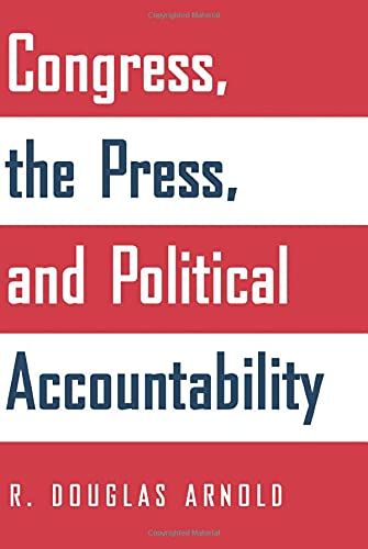9780691126074: Congress, the Press, and Political Accountability