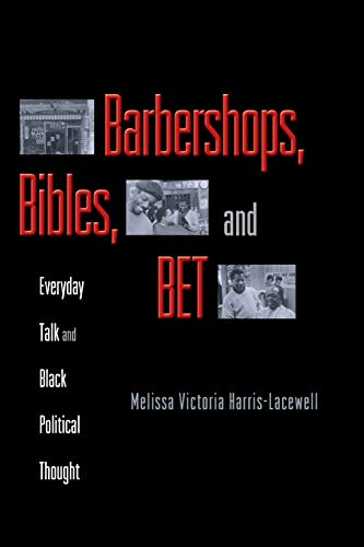 9780691126098: Barbershops, Bibles, and BET: Everyday Talk and Black Political Thought