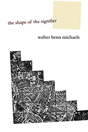 9780691126180: The Shape of the Signifier: 1967 to the End of History