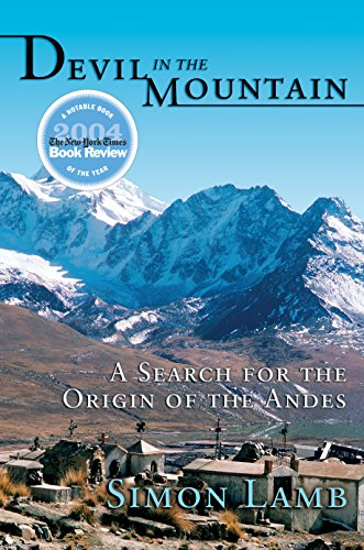 9780691126203: Devil in the Mountain: A Search for the Origin of the Andes