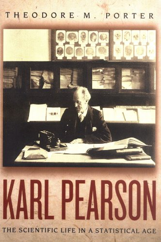9780691126357: Karl Pearson: The Scientific Life in a Statistical Age