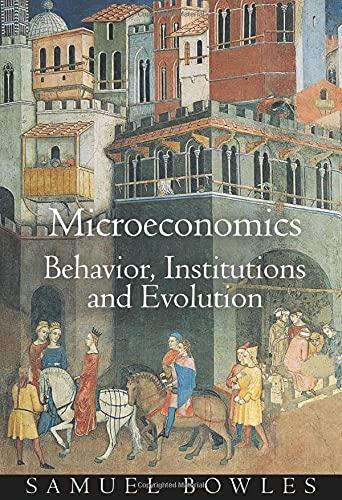9780691126388: Microeconomics: Behavior, Institutions, and Evolution (The Roundtable Series in Behavioral Economics)