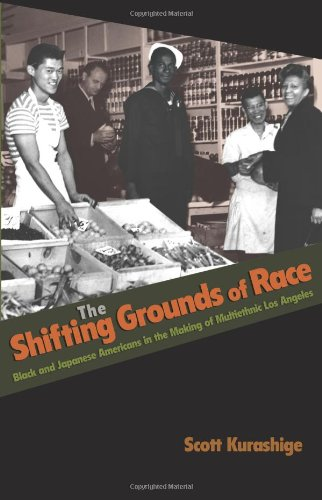 9780691126395: The Shifting Grounds of Race: Black and Japanese Americans in the Making of Multiethnic Los Angeles (Politics and Society in Twentieth-Century America)