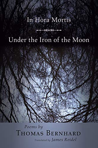 9780691126418: In Hora Mortis / Under the Iron of the Moon: Poems (Lockert Library of Poetry in Translation)