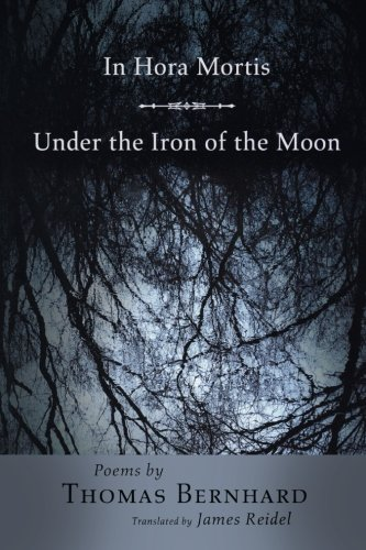 9780691126425: In Hora Mortis / Under the Iron of the Moon: Poems (Lockert Library of Poetry in Translation)