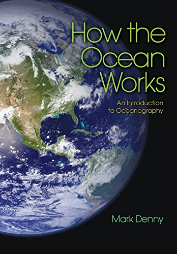 9780691126463: How the Ocean Works: An Introduction to Oceanography
