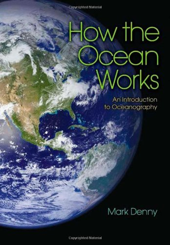 9780691126470: How the Ocean Works: An Introduction to Oceanography