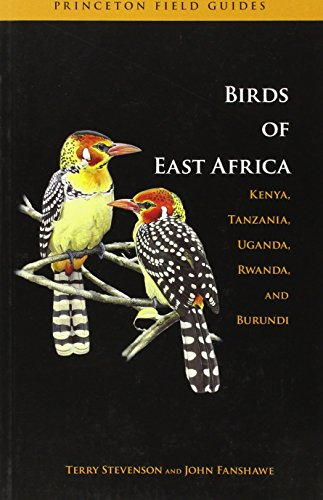 9780691126654: Birds of East Africa: Kenya, Tanzania, Uganda, Rwanda, and Burundi