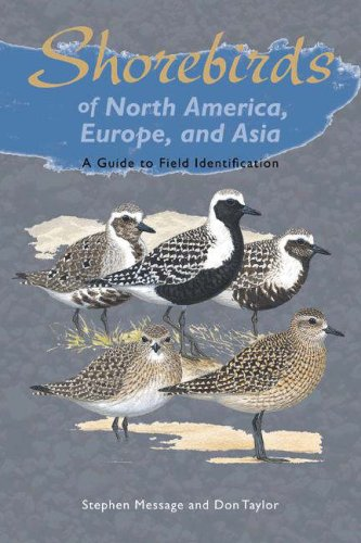 9780691126715: Shorebirds of North America, Europe, and Asia: A Guide to Field Identification