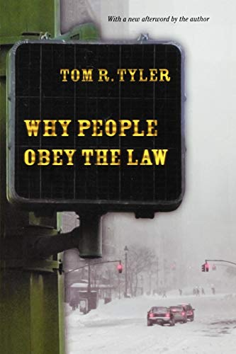 9780691126739: Why People Obey the Law