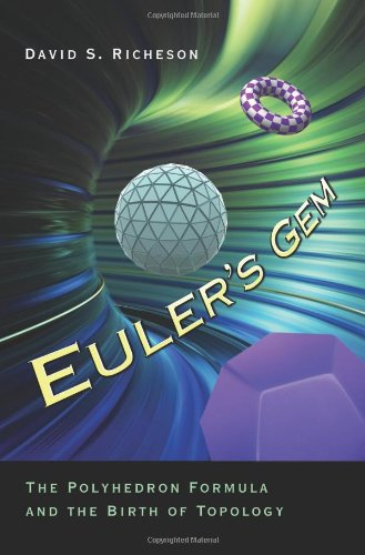 9780691126777: Euler's Gem: The Polyhedron Formula and the Birth of Topology