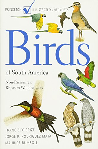 9780691126883: Birds of South America: Non-Passerines: Rheas to Woodpeckers (Princeton Illustrated Checklists)