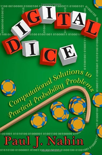 9780691126982: Digital Dice: Computational Solutions to Practical Probability Problems
