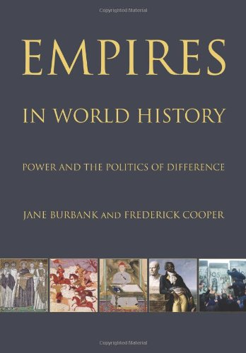 9780691127088: Empires in World History: Power and the Politics of Difference
