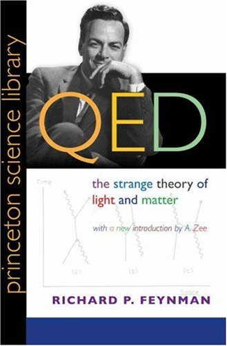 9780691127170: QED: The Strange Theory of Light and Matter (2006Princeton Science Library)