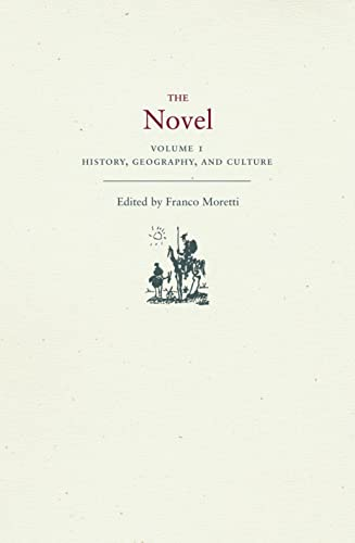 9780691127187: The Novel, Volume 1: History, Geography, and Culture