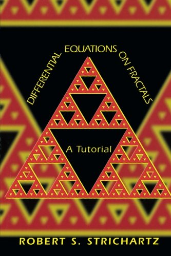 9780691127316: Differential Equations on Fractals: A Tutorial