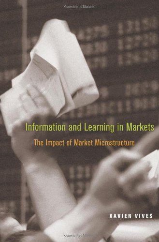 9780691127439: Information and Learning in Markets: The Impact of Market Microstructure