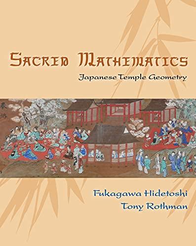 9780691127453: Sacred Mathematics: Japanese Temple Geometry