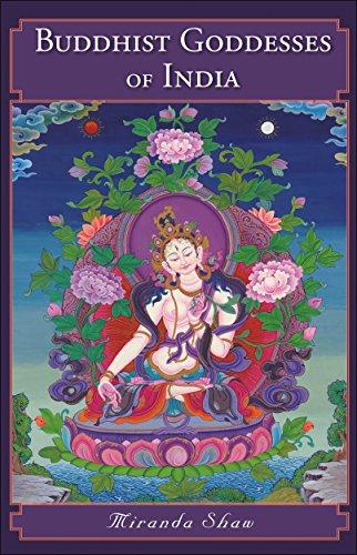 Buddhist Goddesses of India: Shaw, Miranda
