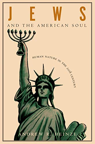 9780691127750: Jews and the American Soul: Human Nature in the Twentieth Century