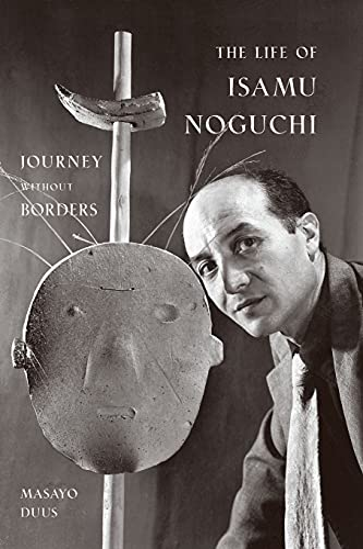 9780691127828: The Life of Isamu Noguchi: Journey without Borders