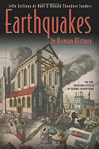 9780691127866: Earthquakes in Human History: The Far-Reaching Effects of Seismic Disruptions