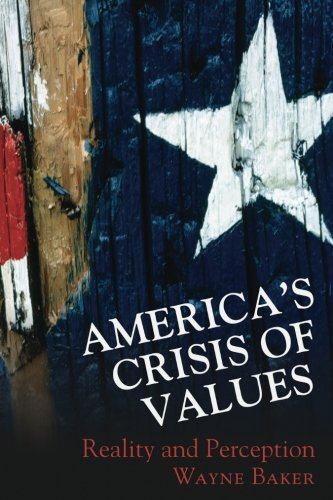 9780691127873: America's Crisis of Values: Reality and Perception