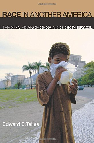 9780691127927: Race in Another America: The Significance of Skin Color in Brazil