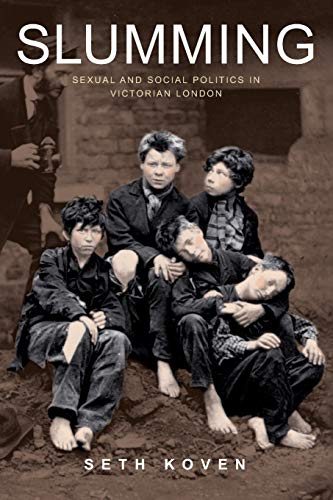 9780691128009: Slumming: Sexual and Social Politics in Victorian London