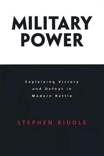 9780691128023: Military Power: Explaining Victory and Defeat in Modern Battle