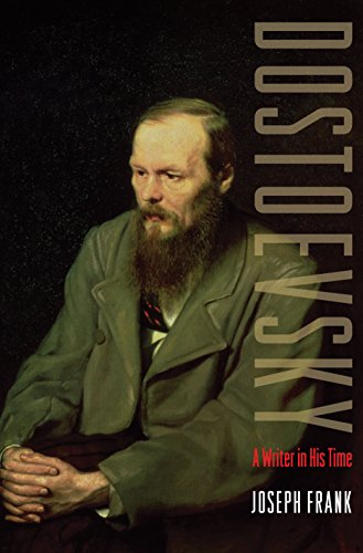 Dostoevsky: A Writer in His Time: Frank, Joseph