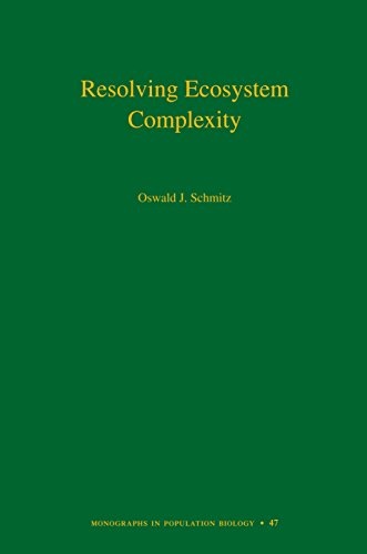 9780691128481: Resolving Ecosystem Complexity (MPB-47) (Monographs in Population Biology)