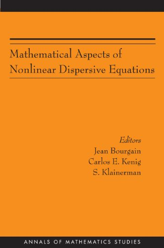 Mathematical Aspects of Nonlinear Dispersive Equations (AM-163): Editor-Jean Bourgain; Editor-Carlos
