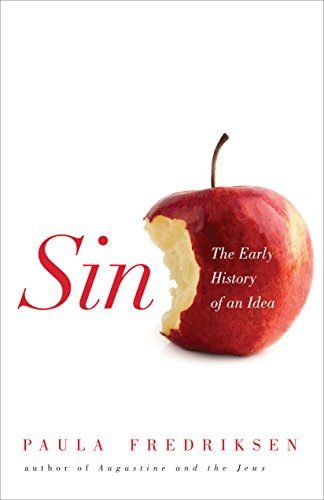 9780691128900: Sin: The Early History of an Idea