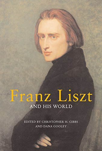 9780691129013: Franz Liszt and His World (The Bard Music Festival)