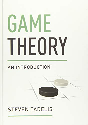 Game Theory: An Introduction.: Tadelis, Steven.