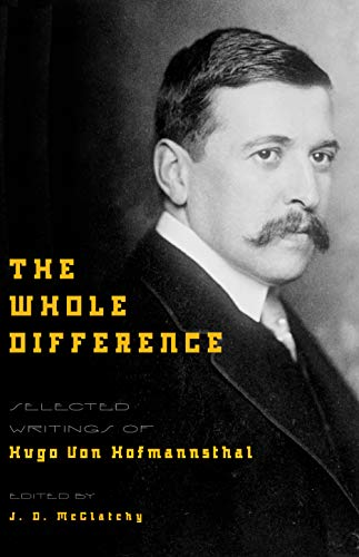 9780691129099: The Whole Difference: Selected Writings of Hugo von Hofmannsthal