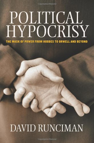 9780691129310: Political Hypocrisy: The Mask of Power, from Hobbes to Orwell and Beyond