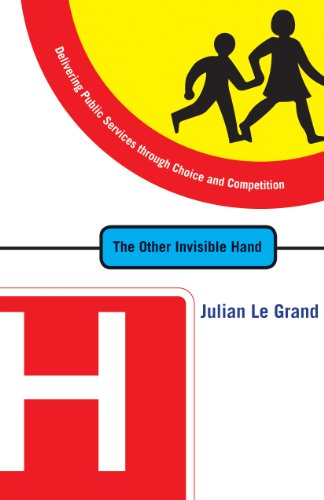 9780691129365: The Other Invisible Hand: Delivering Public Services through Choice and Competition