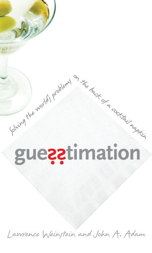 9780691129495: Guesstimation: Solving the World's Problems on the Back of a Cocktail Napkin