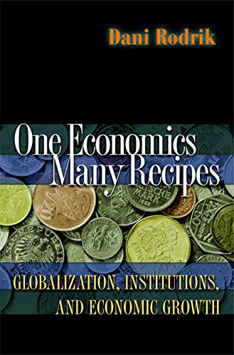 9780691129518: One Economics, Many Recipes: Globalization, Institutions, and Economic Growth