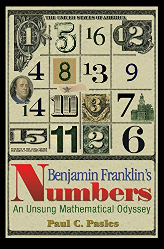 9780691129563: Benjamin Franklin's Numbers: An Unsung Mathematical Odyssey