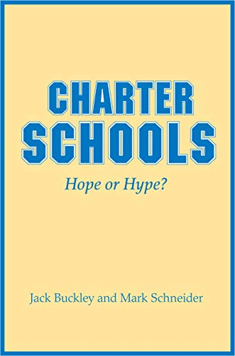 9780691129853: Charter Schools: Hope or Hype?