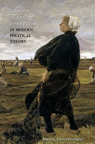 9780691129891: Gender, Class, and Freedom in Modern Political Theory
