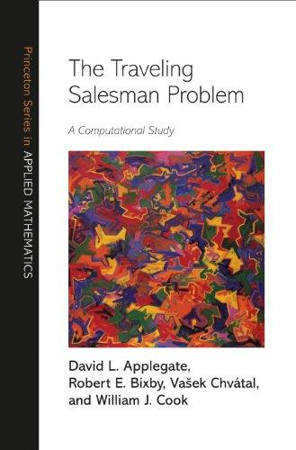 9780691129938: The Traveling Salesman Problem: A Computational Study (Princeton Series in Applied Mathematics)