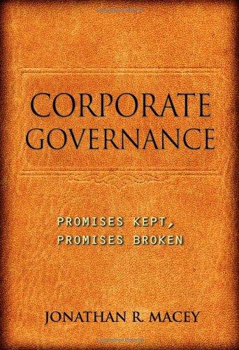 9780691129990: Corporate Governance: Promises Kept, Promises Broken