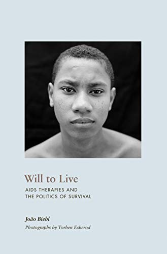 9780691130088: Will to Live: AIDS Therapies and the Politics of Survival (In-Formation)