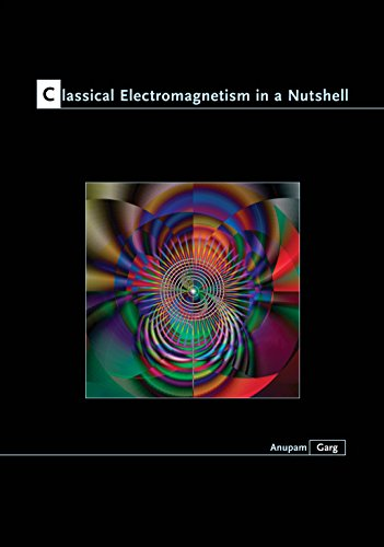 9780691130187: Classical Electromagnetism in a Nutshell