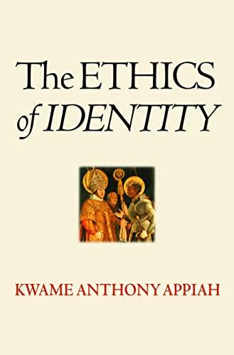 9780691130286: The Ethics of Identity